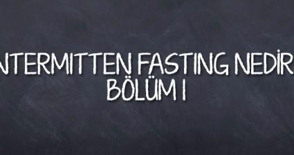 intermitten-fasting-nedir-bolum-1